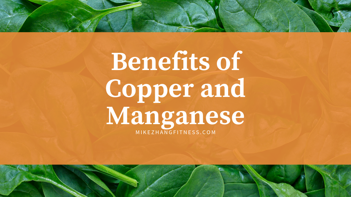 benefits of copper and manganese.png