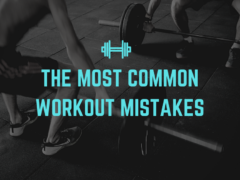 The Most Common Workout Mistakes